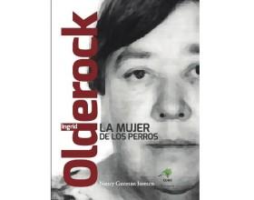 """Portada de """"Olderock, la mujer de los perros"""" de Nancy Guzmán."""