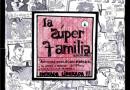 La Super Familia - Gentileza La Fulana Teatro
