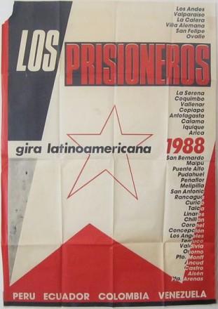 Afiche promocional de la gira latinoamericana de Los Prisioneros que incluía 40 fechas de Arica a Punta Arenas y que seguiría en Colombia, Venezuela y México - Fotografía Juan Avalos M.